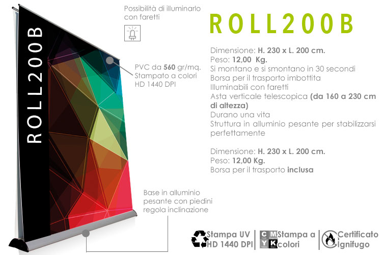 roll up maxi bifacciale H. 223 x L. 200 cm.
