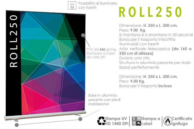 roll up maxi H. 250 x L. 200 cm. monofacciale
