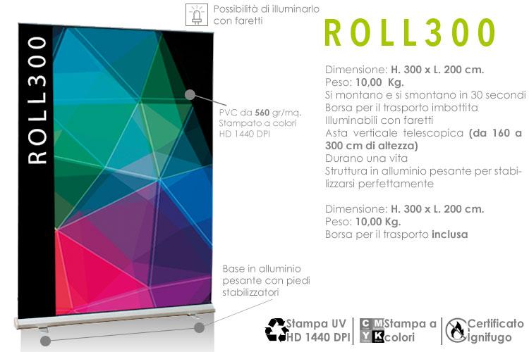 roll up maxi H. 300 x L. 200 cm. monofacciale