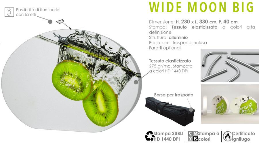 Wide Moon BIG | Struttura in alluminio con stampa in tessuto elasticizzato