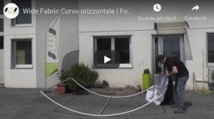 Guarda il video tutorial del nostro Wide fabric curvo