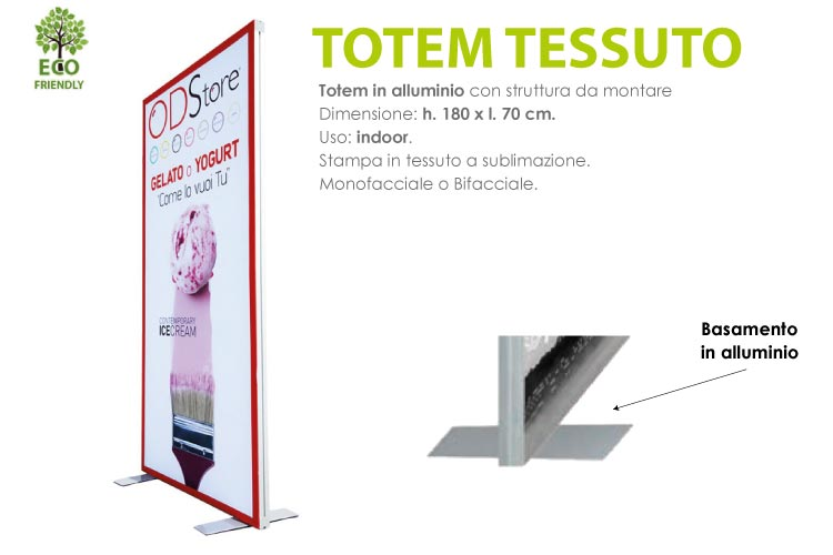 Totem tessuto - L. 70 x H. 180 cm. con stampa in tessuto